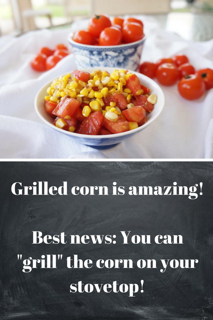 Grilled Corn and Tomato Salad. Tastes like #bruschetta in salad form! #grilledcorn